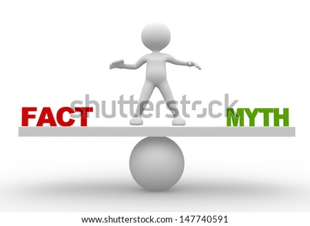 "3d people - man, person with word ""facts"" and ""myths"" on balance scale - stock photo"
