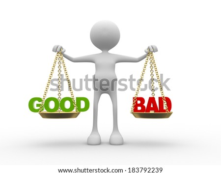 3d people - man, person with words good or bad in balance  - stock photo