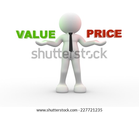 3d people  - man, person with words value and price - stock photo