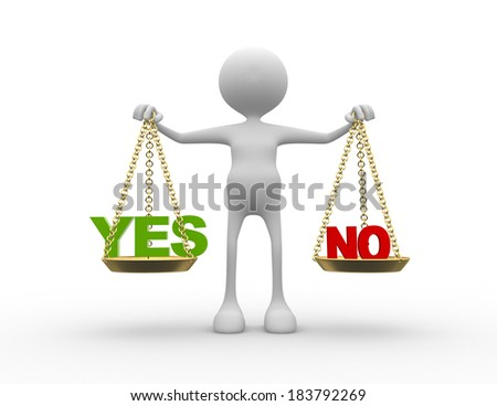 3d people - man, person with words yes or no in balance  - stock photo
