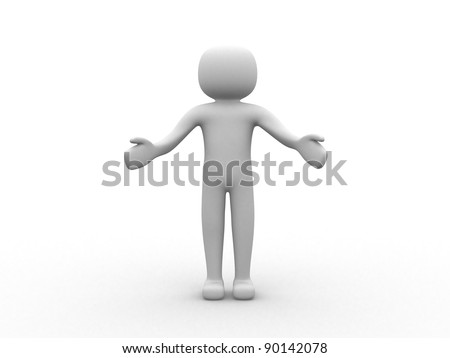 3d person - Open arms - Welcome - This is 3d render illustration