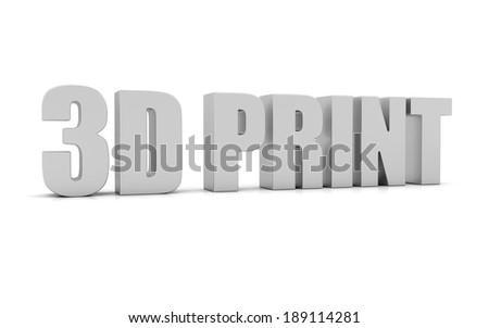 3D print text  - stock photo