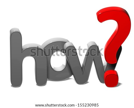 3D Question Word How on white background  - stock photo