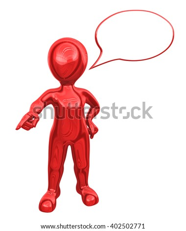 3d red man with speech bubble above his head gives the order.