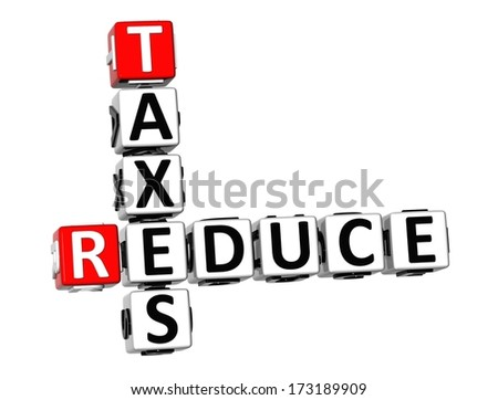 3D Reduce Taxes Crossword on white background  - stock photo