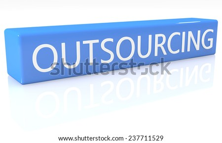 3d render blue box with text Outsourcing on it on white background with reflection - stock photo