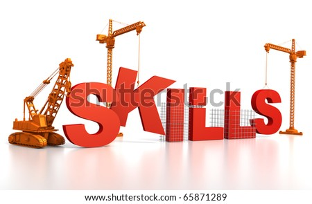 3D render illustration of construction site, including cranes and lifting machine, where the word Skills is being built. - stock photo