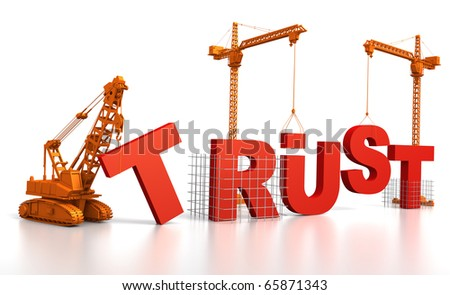 3D render illustration of construction site, including cranes and lifting machine, where the word Trust is being built. - stock photo