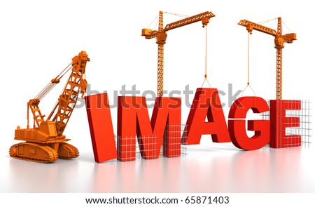 3D render illustration of construction site, including cranes and lifting machine, where the word Image is being built.