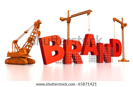 3D render illustration of construction site, including cranes and lifting machine, where the word Brand is being built. - stock photo