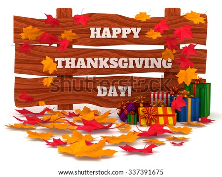 3D Render: inscription Happy Thanksgiving Day, with autumn red and yellow leaves and colored gifts, isolated on white background - stock photo