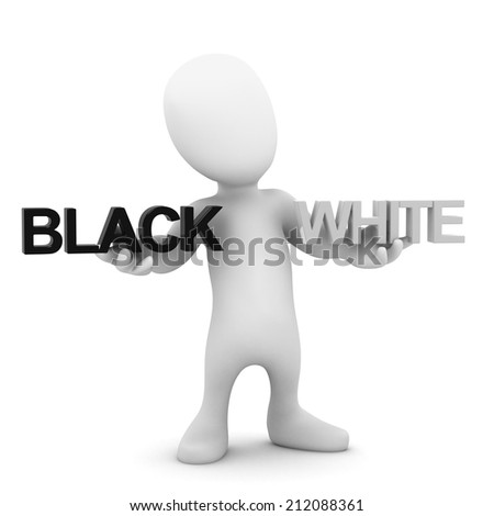 3d render of a little person holding the words black and white