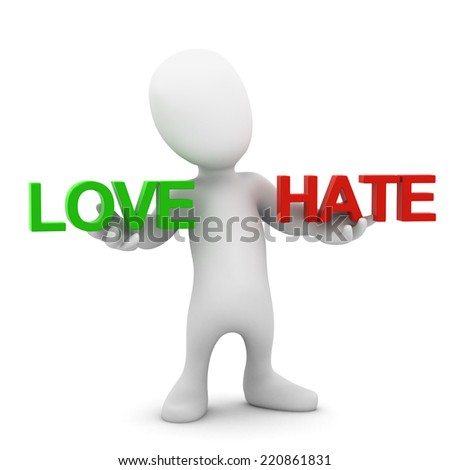 3d render of a little person holding the words Love and Hate