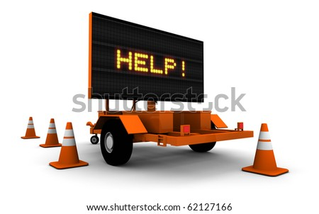 "3D render of construction sign message board with message ""HELP!"""