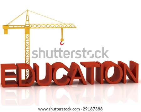 "3d render of crane and text ""Education"""