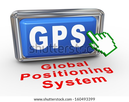 3d render of hand cursor pointer click on button with phrase gps - global positioning system
