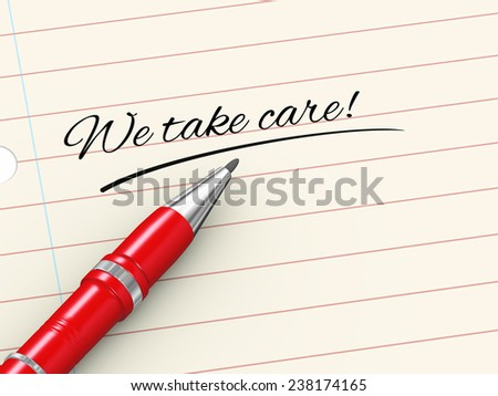 3d render of pen on paper written we take care - stock photo