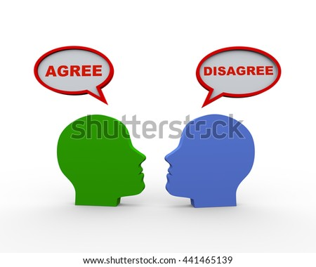 3d render of two human heads with speech bubble having word agree and disagree.