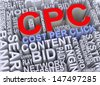 3d render of word tags wordcloud of concept of cpc - cost per click - stock photo
