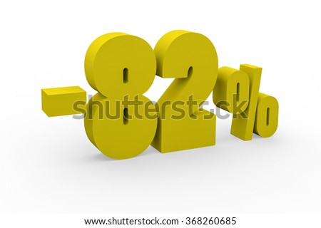 3d render 82 percent discount on a white background.