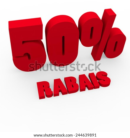 3d render 50 percent off with the word Rabais (Discount in French) on a white background.  - stock photo