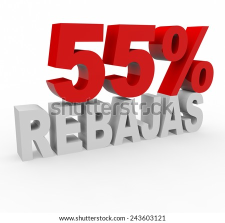 3d render 55 percent off with the word Rebajas (Sale in Spanish) on a white background.