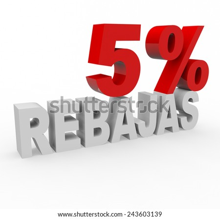3d render 5 percent off with the word Rebajas (Sale in Spanish) on a white background.