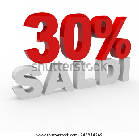 3d render 30 percent off with the word Saldi (Sale in Italian) on a white background.