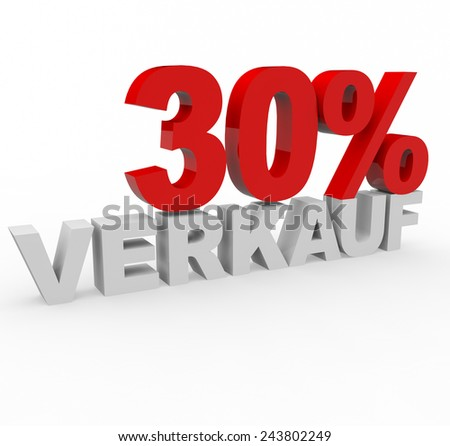 3d render 30 percent off with the word Verkauf (Sale in German) on a white background.