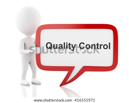 3d renderer image. White people with speech bubble that says Quality Control. Business concept. Isolated white background. - stock photo