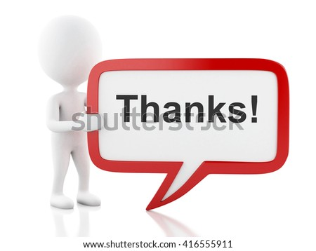 3d renderer image. White people with speech bubble that says thanks. Business concept. Isolated white background. - stock photo