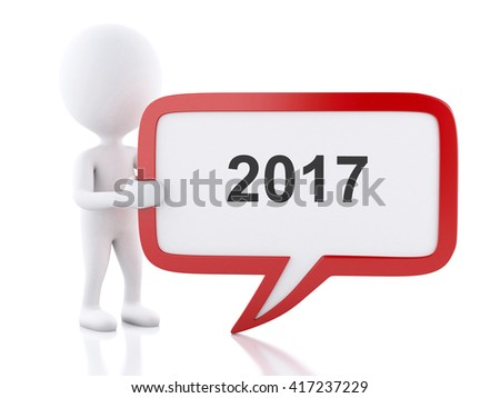 3d renderer image. White people with speech bubble with 2017. Isolated white background. - stock photo