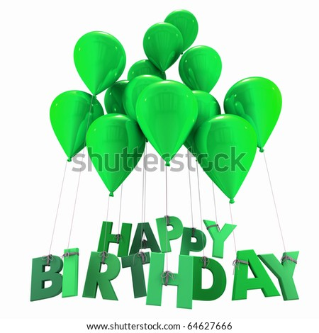 3D rendering of a group of balloons with the words happy birthday hanging from the strings in green shades - stock photo