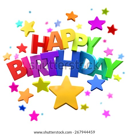 3D rendering of a Happy Birthday greeting message with stars - stock photo