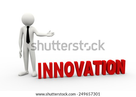 3d rendering of business person presentation of innovation word. 3d white people man character - stock photo