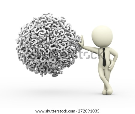3d rendering of business person standing with sphere ball made up of question mark symbol sign. 3d white person people man - stock photo