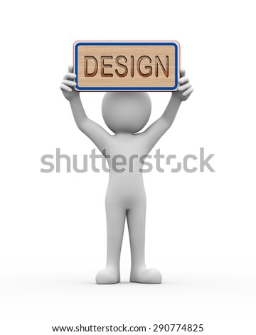 3d rendering of man holding engraved wooden banner of word text design. 3d white person people man - stock photo