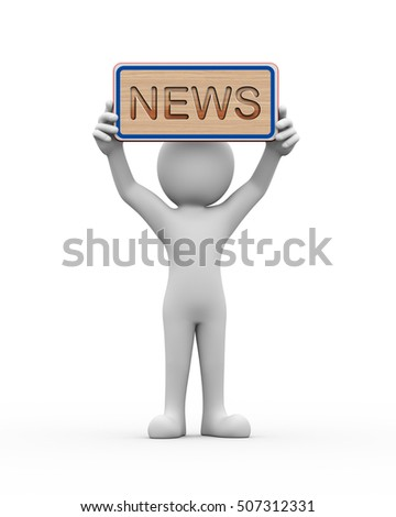 3d rendering of man holding engraved wooden banner of word text news. 3d white person people man
