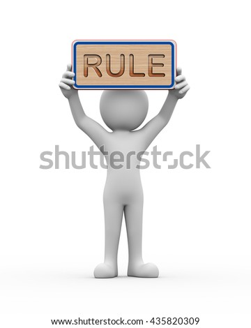 3d rendering of man holding engraved wooden banner of word text rule. - stock photo