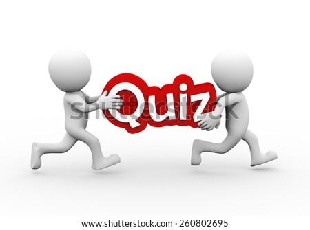 3d rendering of people running and carrying word text quiz.  3d white person people man. - stock photo