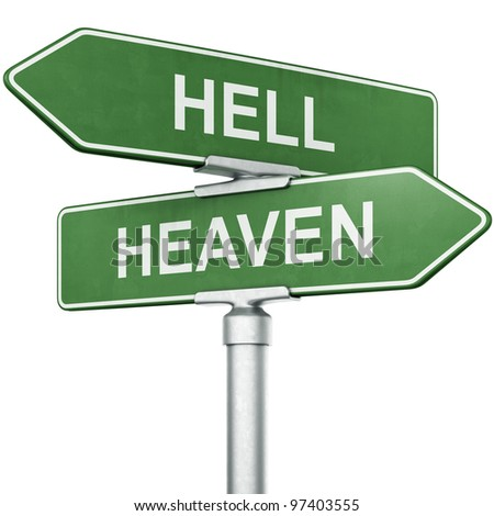 "3d rendering of signs with ""HEAVEN"" and ""HELL"" pointing in opposite directions"