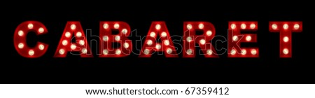 3D rendering of the sign cabaret written with glowing letters - stock photo