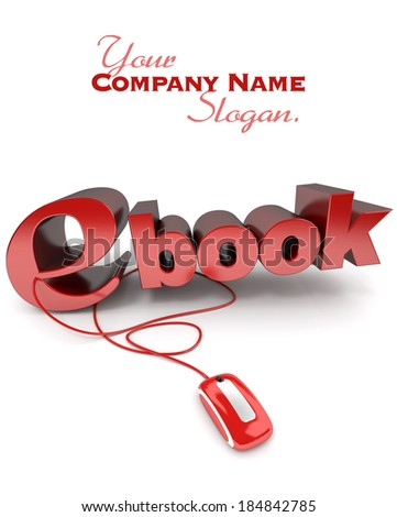 3D rendering of the word ebook connected to a computer mouse  - stock photo