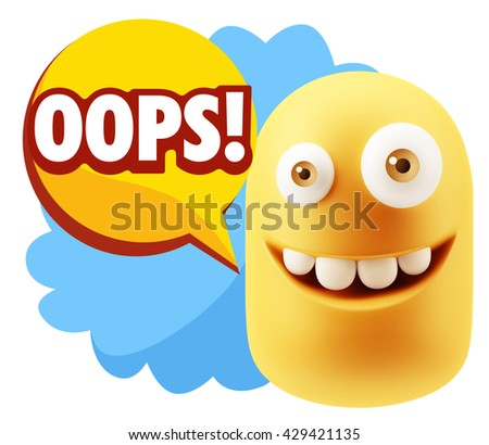 3d Rendering Smile Character Emoticon Expression saying Oops with Colorful Speech Bubble