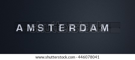 3d rendering text flip of board of airport billboard departures with city name holiday time, travel amsterdam - stock photo