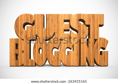 """3D rendering with wood texture of the words """"Guest Blogging"""" / Guest Blogging - stock photo"""