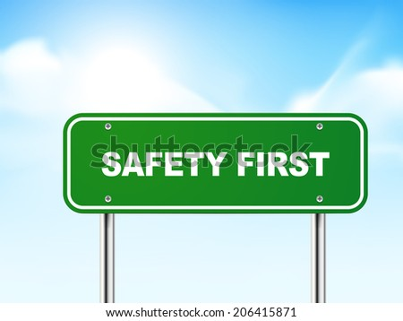 3d safety first road sign isolated on blue background