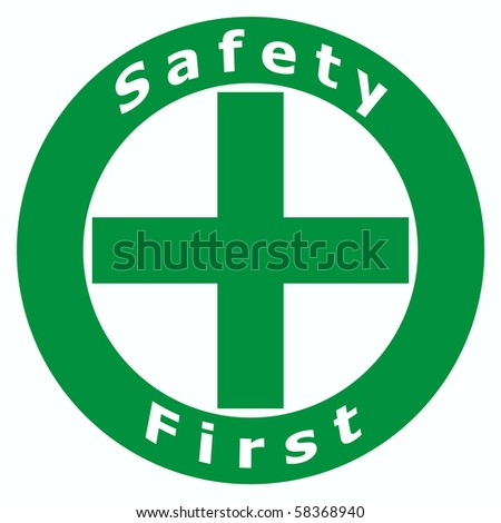 2D Safety First Sign using in Factory and Construction - stock photo