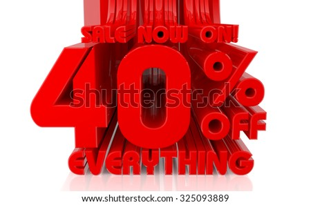 3D SALE NOW ON 40% OFF EVERYTHING word on white background 3d rendering - stock photo