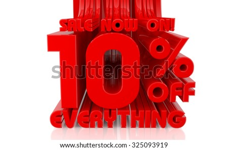 3D SALE NOW ON 10% OFF EVERYTHING word on white background 3d rendering - stock photo